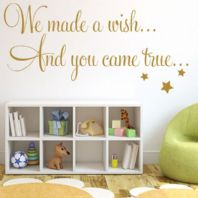 Baby Wall Sticker We Made a Wish & You Came True ~ Wall sticker / decals